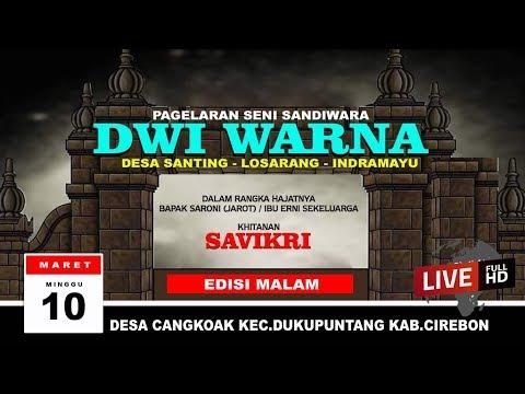DWI WARNA LIVE DESA CANGKOAK - DUKUPUNTANG - CIREBON || MINGGU 10|03|2019# MALAM