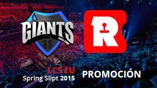 Giants Gaming vs Reason Gaming - Mapa 1 - Promoción - LCS EU Spring Split 2015 - Español