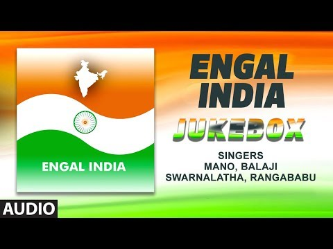 Engal India || Republic Day Special Songs || Tamil Patriotic Songs