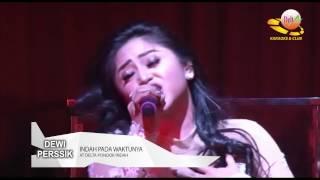 Gambar cover Dewi Perssik Indah Pada Waktunya Delta Club Pondok Indah 31 03 2017