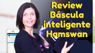 Review: Báscula inteligente Hamswan