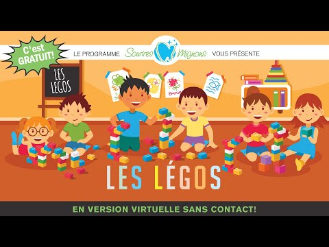 Clinique dentaire Lapinière-Chevrier - Événement Sourires Mignons virtuel - Les légos