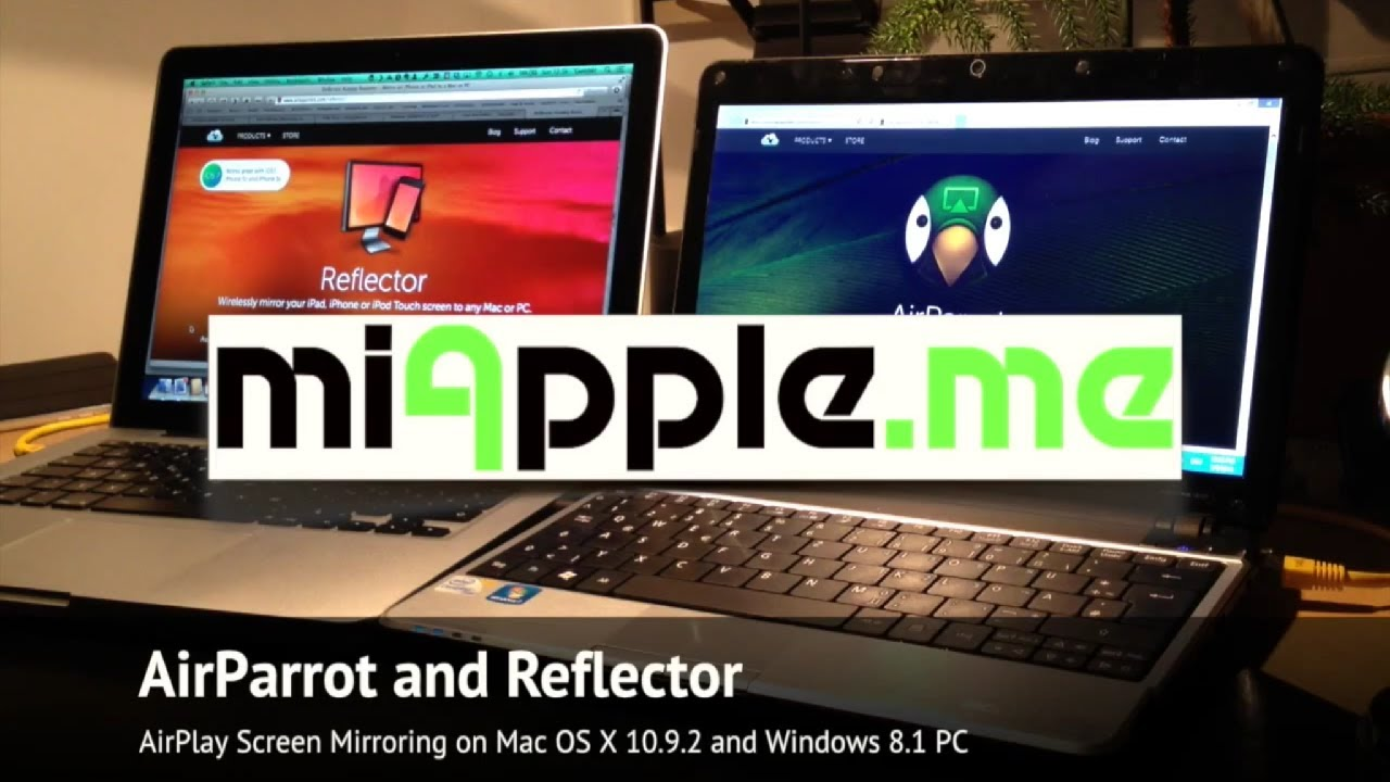 AirParrot and Reflector: AirPlay Screen Mirroring and