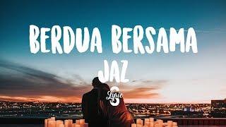 Gambar cover Lyric/lirik Berdua Bersama - Jaz ( Cover by Wilma Yohana )