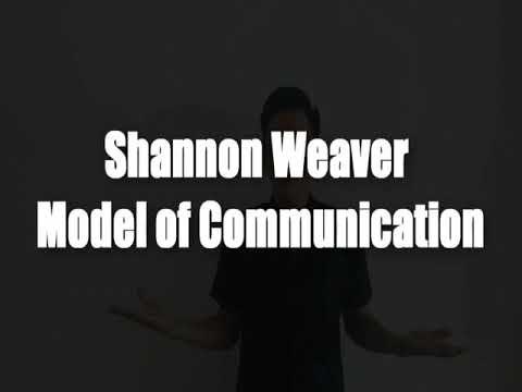 Shannon-Weaver Model Of Communication