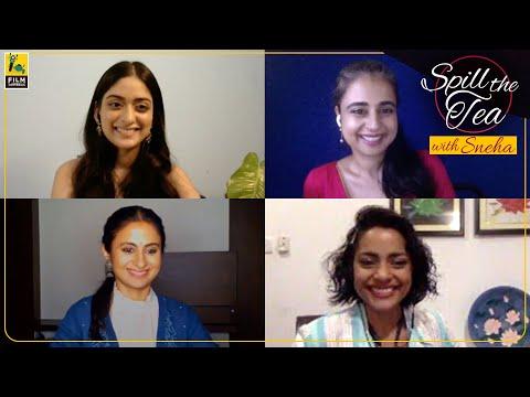 Rasika, Shahana, Mahira & Tanya | A Suitable Boy | Spill The Tea With Sneha | Film Companion