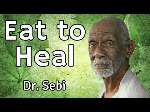 Eat To Heal - Dr Sebi