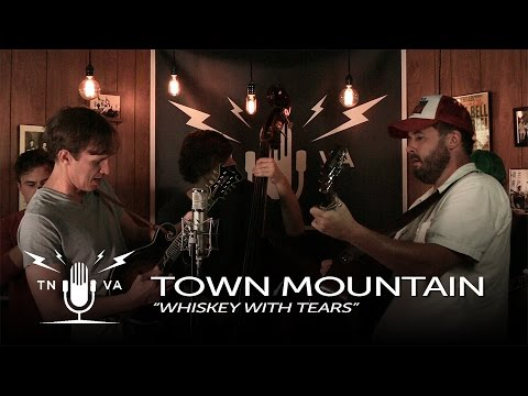 Town Mountain - Whiskey With Tears - Radio Bristol Sessions