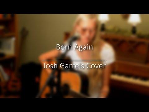 Born Again  - Josh Garrels Cover