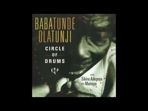 Babatunde Olatunji - Circle of Drums (2005) [Full Album]