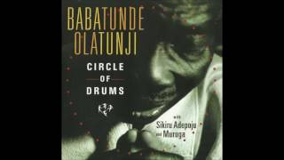 Babatunde Olatunji - Circle of Drums 2005 Full Album