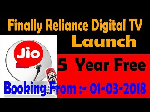 Reliance Digital TV Launch।  5 Year Free ।।   Booking Open From 01-03-2018
