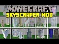 Minecraft SKYSCRAPER MOD! | BUILD WORLDS LARGET MINECRAFT BUILDINGS! | Modded Mini-Game