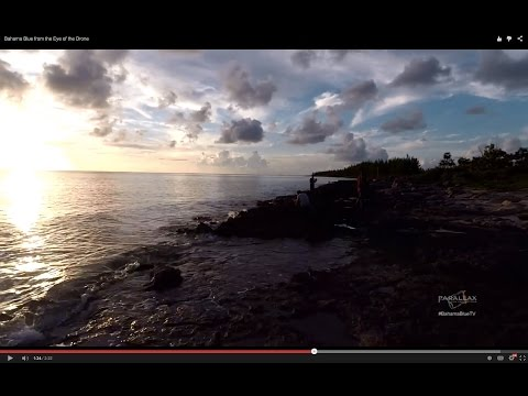 BahamaBlueTV: from the Eye of the Drone
