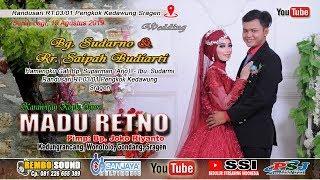 Download lagu Live Part 2 Krwt MADU RETNO REMBO SOUND SANJAYA MULTIMEDIA Live Randusari 19 Agustus 2019 MP3
