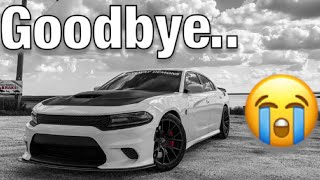 Goodbye Hellcat..I Will Never Forget The Great Times!