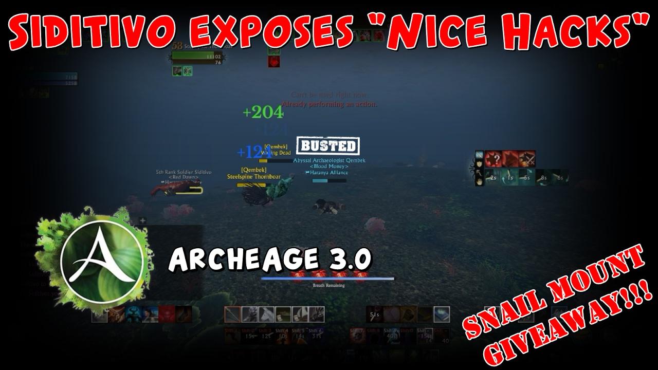 Archeage Siditivo Exposes Nice Hacks On Prophecy Eu Closed