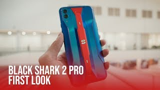 Black Shark 2 Pro | First Look - The Gaming Phone Sequel