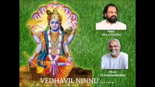 Vedhavil Ninnum. Vishnu Devotional  K.J.Yesudas (singer) T.S.Radhakrishnaji(music)