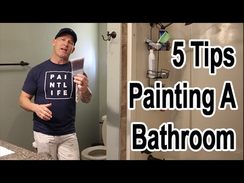Bathroom Painting Tips How To Paint Room