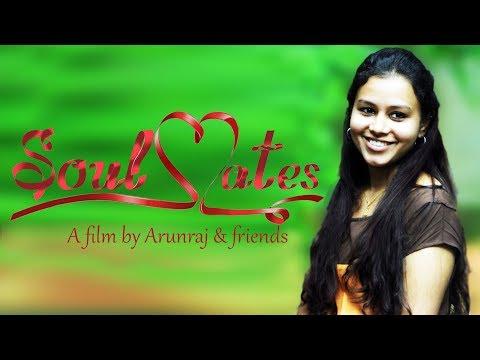 Malayalam Short Film 2017   Soulmates   Love Story   New Short Film 2017