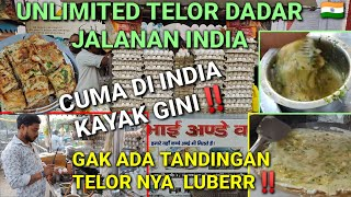 UNLIMITED TELOR DADAR JALANAN INDIA‼️PORSI BESAR+PUAS BANGET‼️GAK ADA TANDING EMANG MAKANAN INDIA‼️