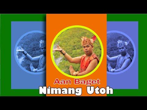Lagu Dayak Aan Baget - Nimang Utoh ( official music video )