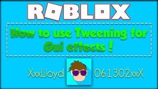 How to use Tweening for Gui's in ROBLOX!