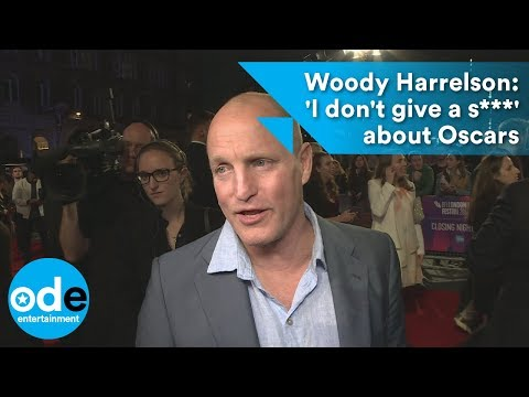 Woody Harrelson: 'I don't give a s***' about Oscars'