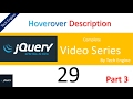 Jquery series (Hindi) - 29 (part 3) How to create a Hover popover menu description ?