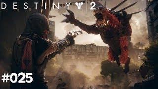 Destiny 2 #025 - Kabal Sabotage - Let's Play Destiny 2 Deutsch / German