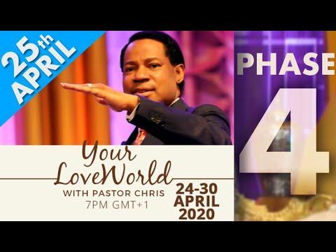 Pastor Chris:: Your LoveWorld April 25th Phase 4