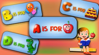 Alphabet Song | A is For Apple - ABC Song for Kids | Educational videos for Toddlers Home schooling