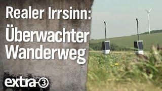 Realer Irrsinn: Überwachter Wanderweg | extra 3 | NDR