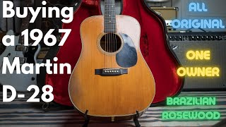 Buying an all original, 1967 Martin D-28...this story is amazing.