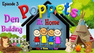 Poppets - Series 1 Episode 3 - Den Building