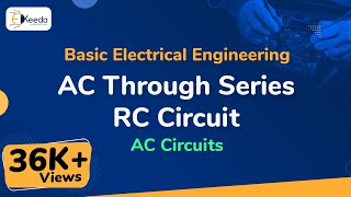 What is Concept of AC through Series R-C circuit