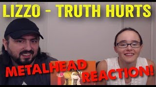 Truth Hurts - Lizzo (REACTION! by metalheads)
