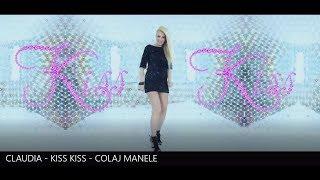 CLAUDIA - KISS KISS - COLAJ MANELE