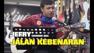 JALAN KEBENARAN - GIGI (Covered By : IKIMUSIKU)