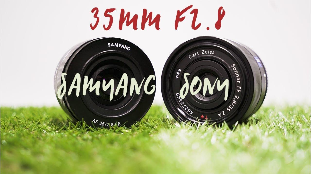 sony 35mm 2 8. (1/2)samyang 35mm f2.8 af vs sony fe carl zeiss 2 8 i
