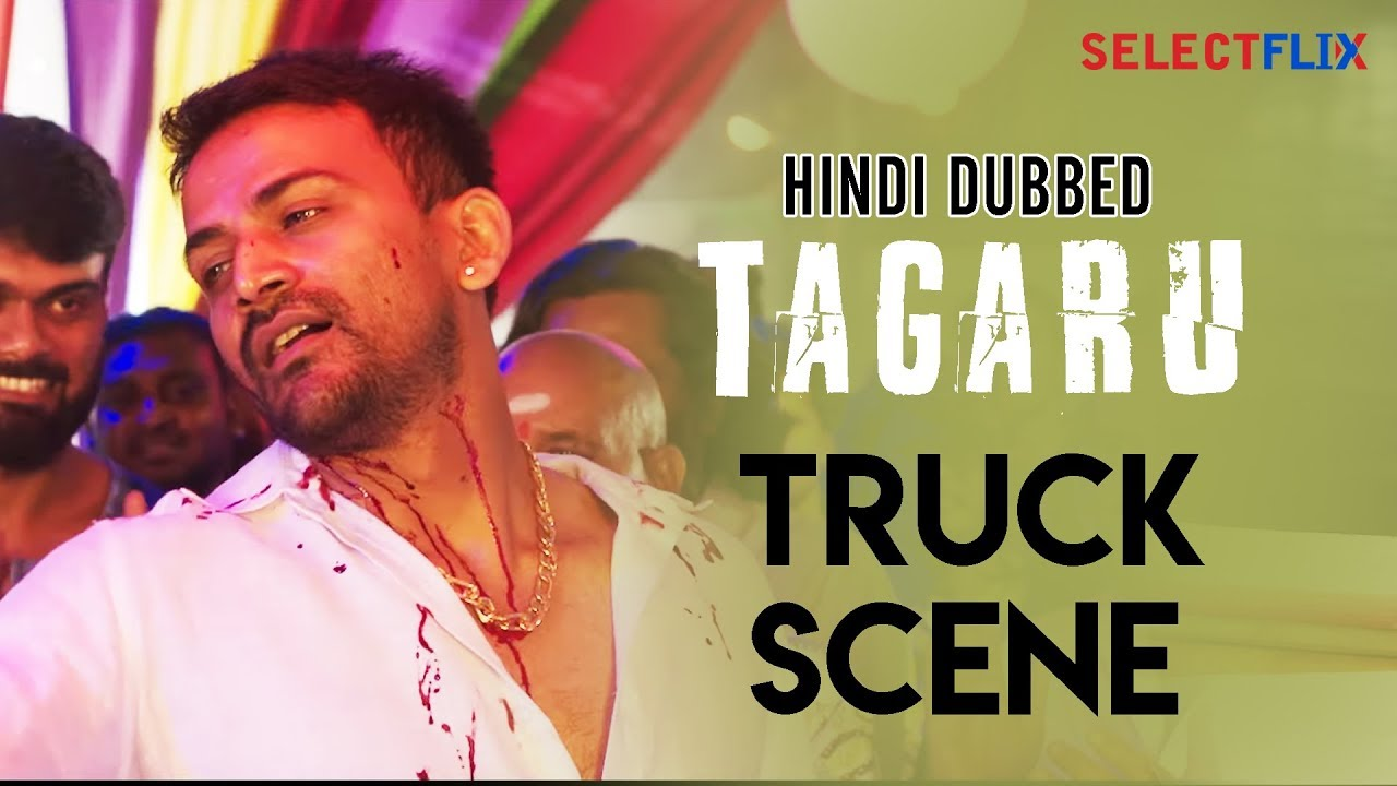 Download Tagaru -Truck Scene | Hindi dubbed | Shiva Rajkumar | Devaraj | Dhananjay | Bhavana