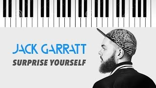 Jack Garratt | Surprise Yourself | Piano Cover