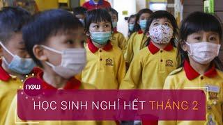 Bộ GD-ĐT đề nghị cho học sinh toàn quốc nghỉ hết tháng 2 | VTC Now