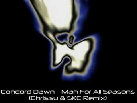 Concord Dawn - Man For All Seasons (Chris.su & SKC Remix)