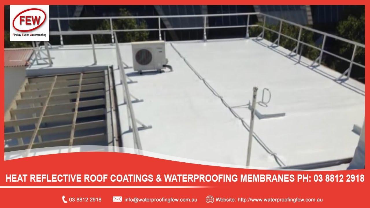 Heat Reflective Roof Coatings U0026 Waterproofing Membranes PH: 03 8812 2918