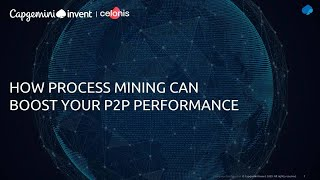 Capgemini Invent & Celonis: How Process Mining Can Boost Your Purchase-to-Pay Performance