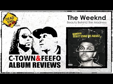 The Weeknd - Beauty Behind the Madness Album Review   DEHH