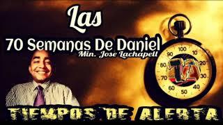Las 70 Semanas de Daniel / Jose Lachapell