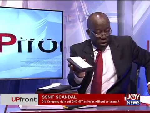 SSNIT Scandal - UPfront on JoyNews (20-9-17)